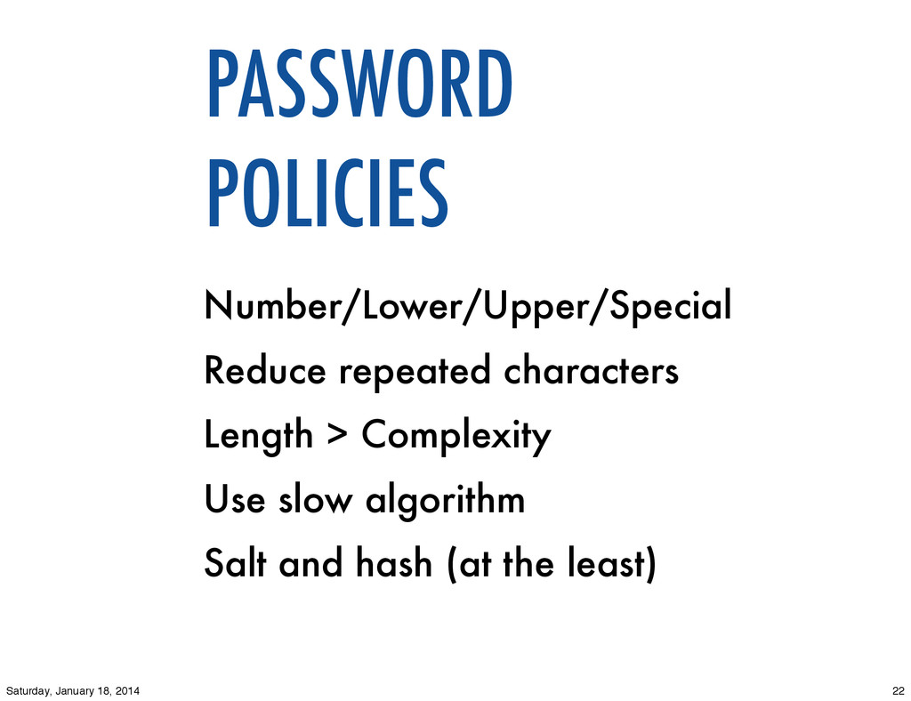 PASSWORD POLICIES Number/Lower/Upper/Special Re...