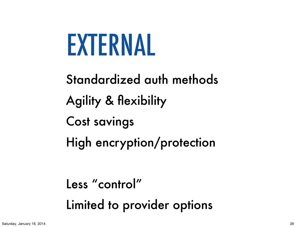 EXTERNAL Standardized auth methods Agility & fle...
