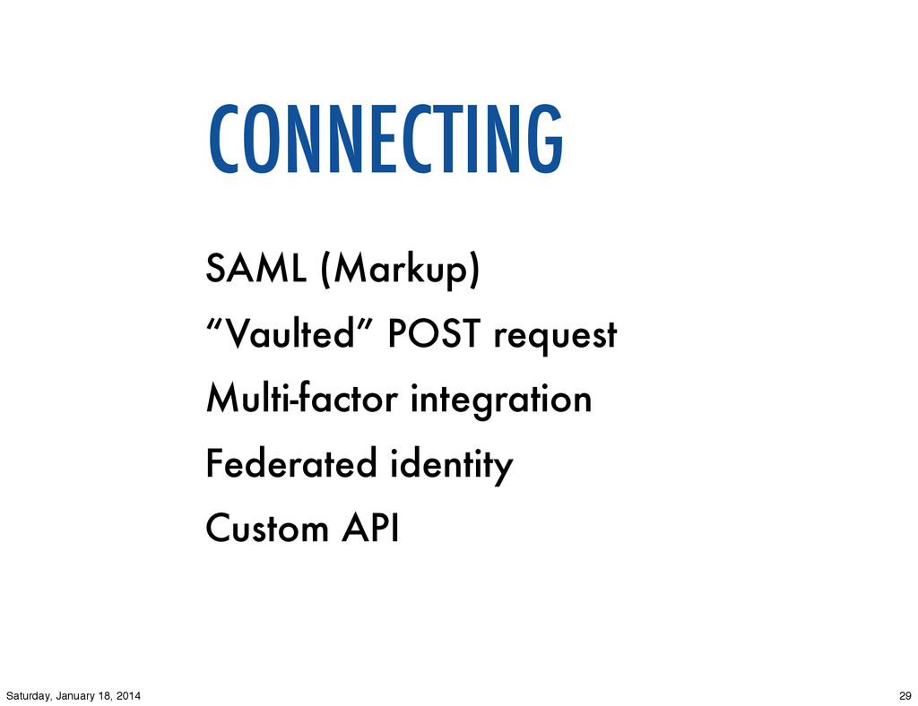 "CONNECTING SAML (Markup) ""Vaulted"" POST request..."