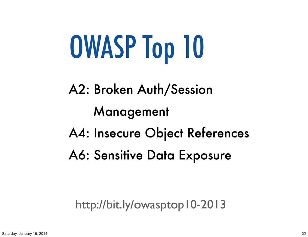 OWASP Top 10 A2: Broken Auth/Session Management...