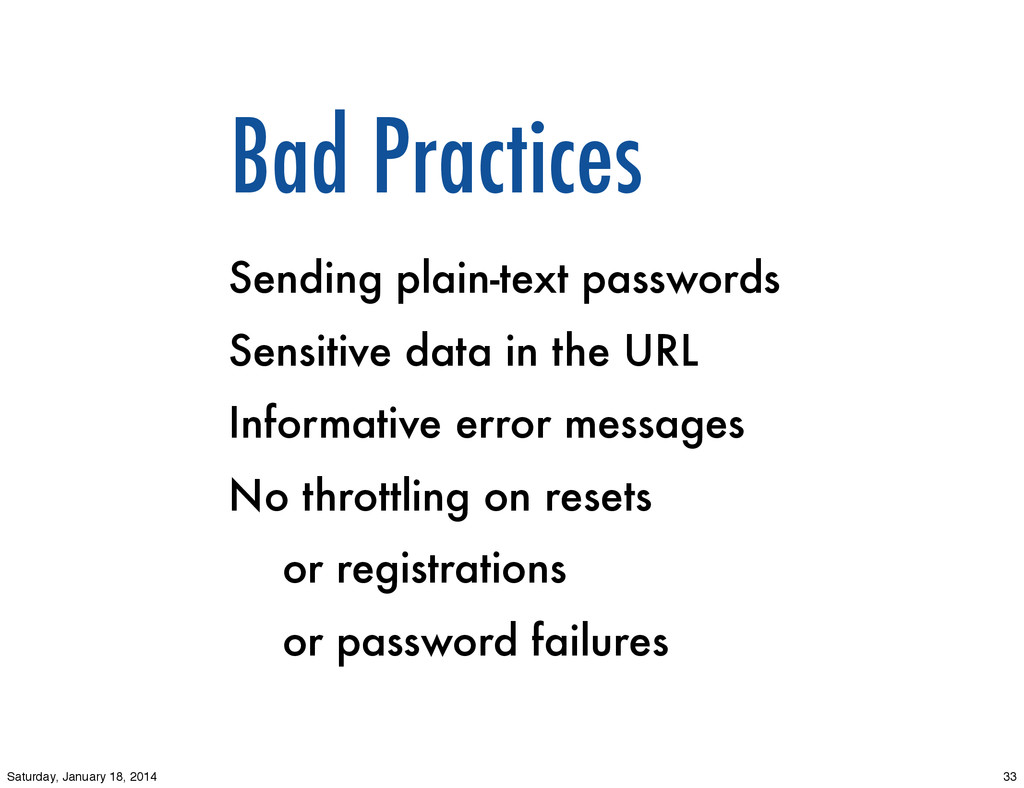 Bad Practices Sending plain-text passwords Sens...