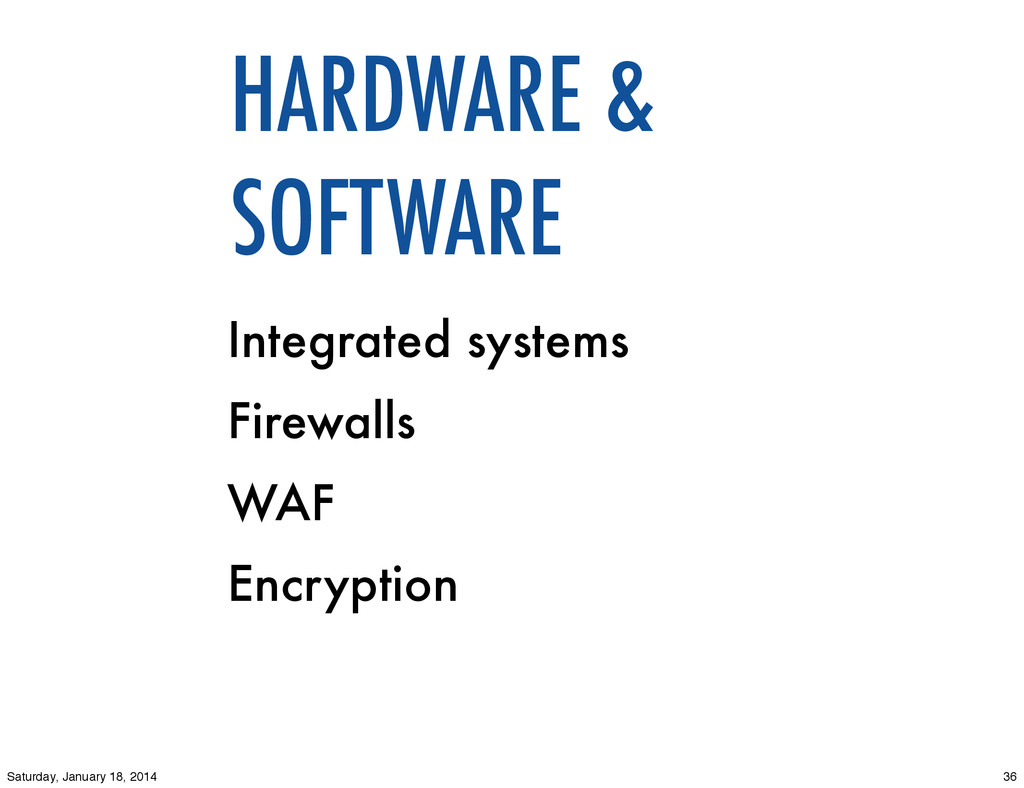 Integrated systems Firewalls WAF Encryption HAR...