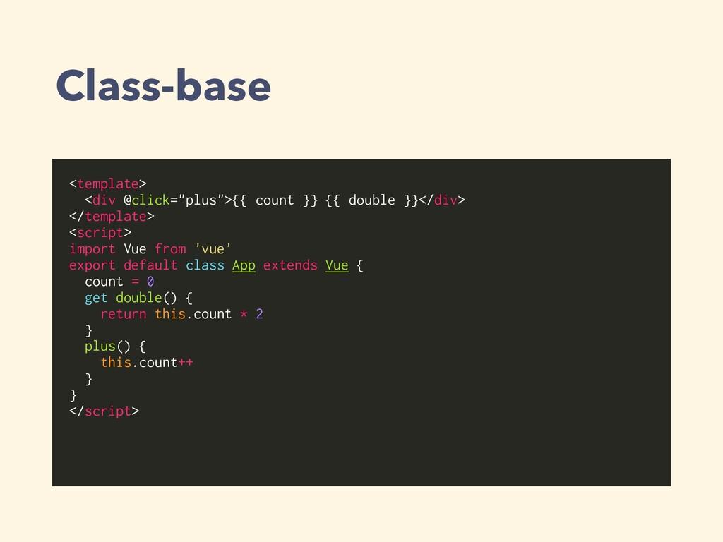 """Class-base <template> <div @click=""""plus"""">{{ cou..."""
