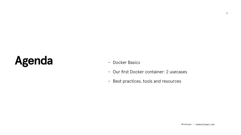 3 • Docker Basics • Our first Docker container: ...