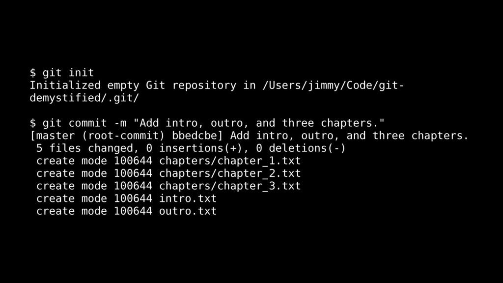$ git init Initialized empty Git repository in ...