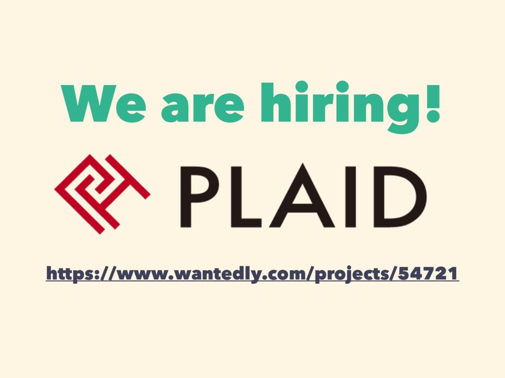 We are hiring! https://www.wantedly.com/project...