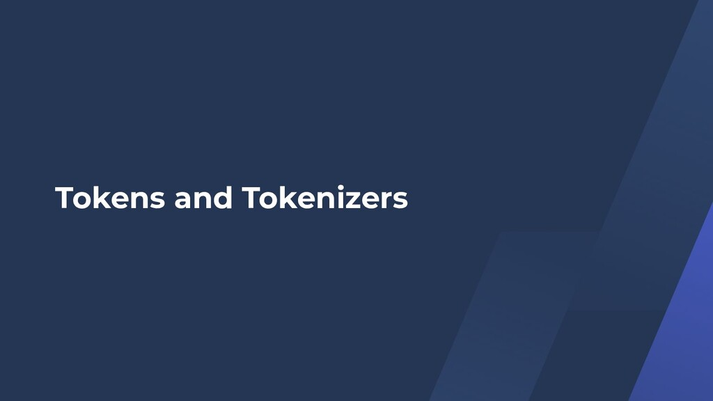 Tokens and Tokenizers
