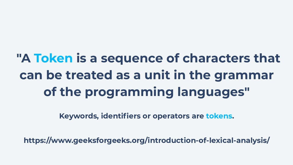 """A Token is a sequence of characters that can b..."