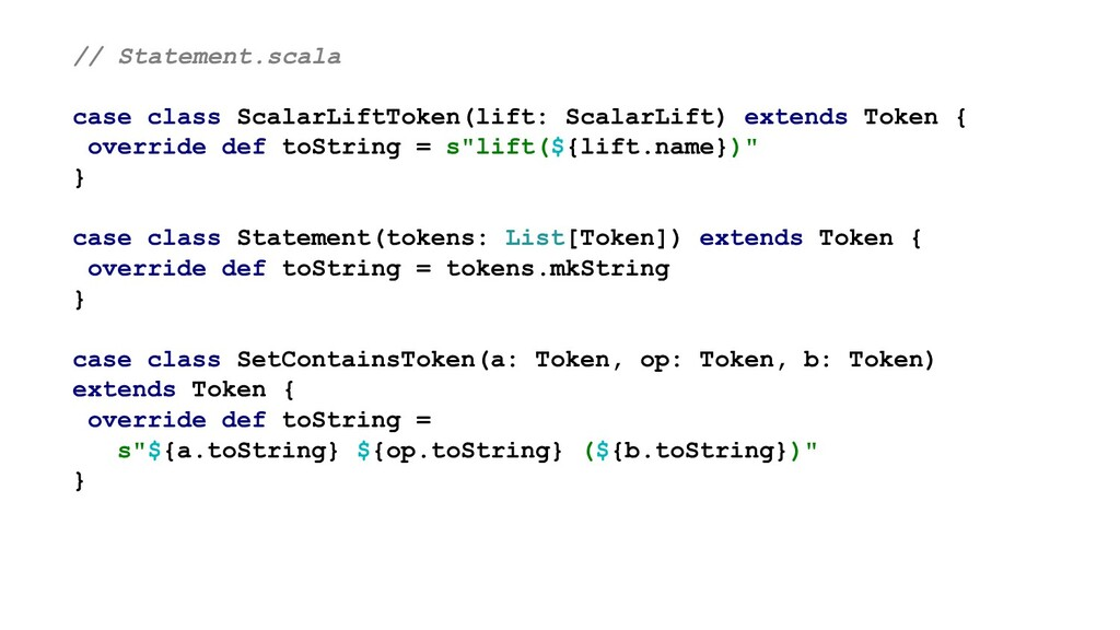 // Statement.scala case class ScalarLiftToken(l...