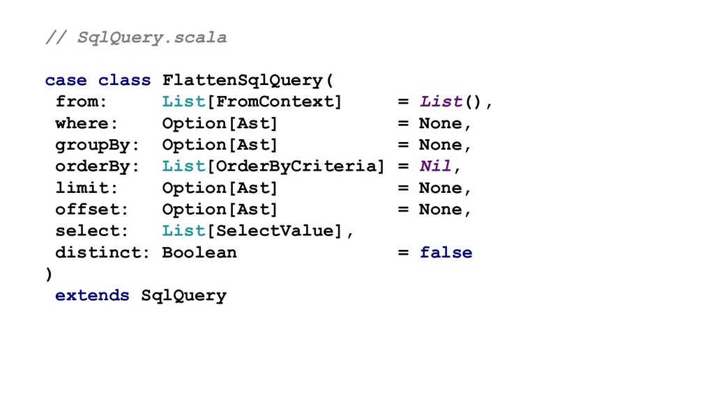 // SqlQuery.scala case class FlattenSqlQuery( f...