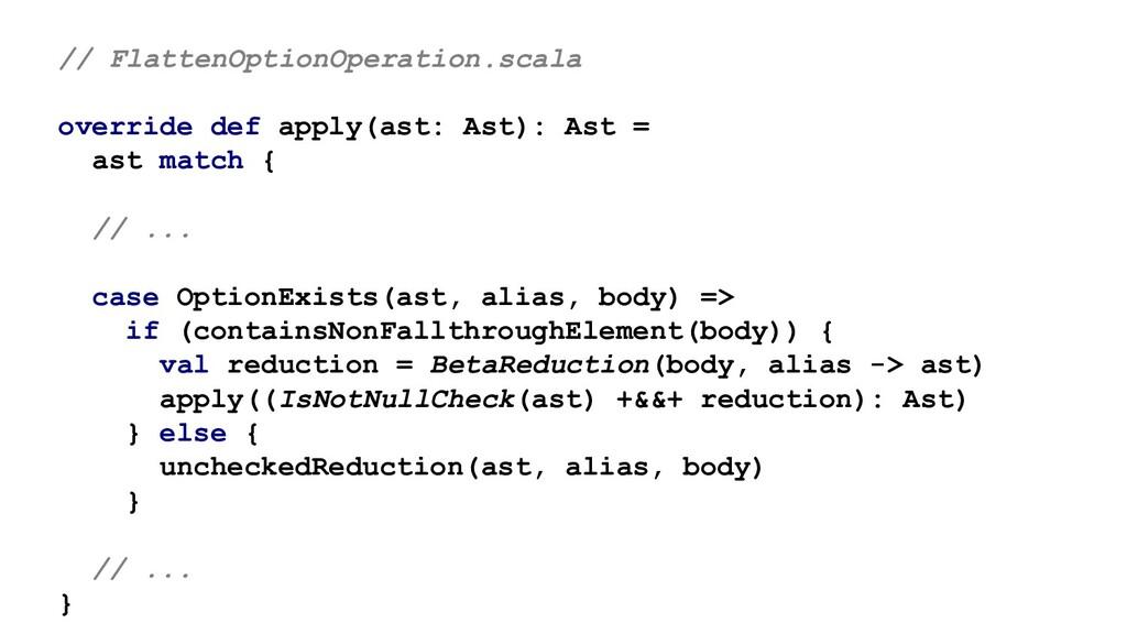 // FlattenOptionOperation.scala override def ap...