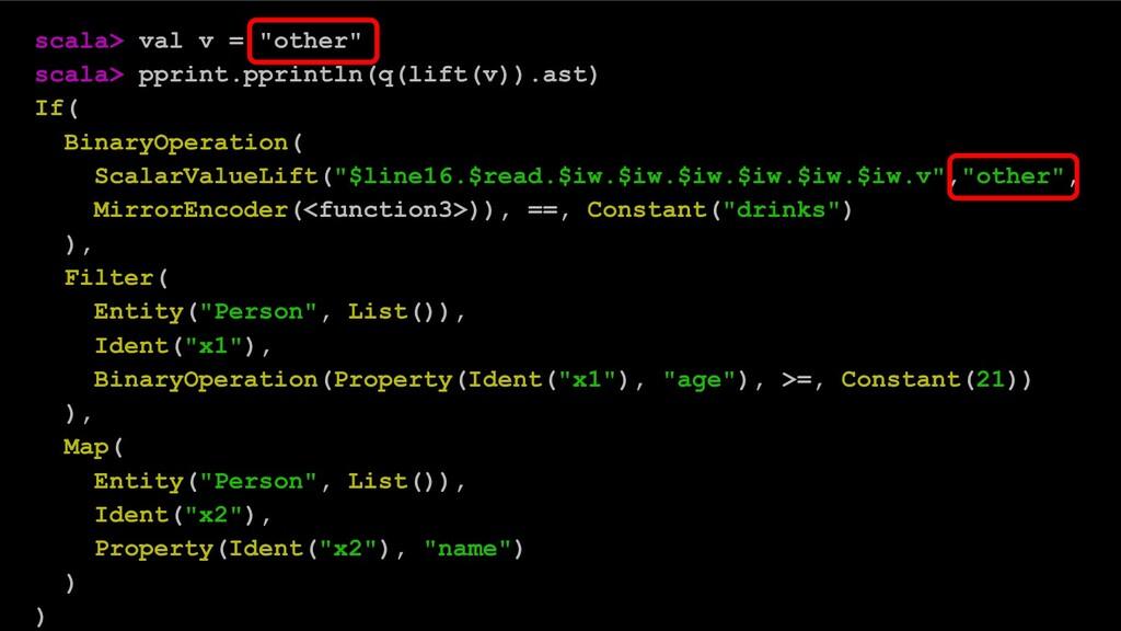 "scala> val v = ""other"" scala> pprint.pprintln(q..."