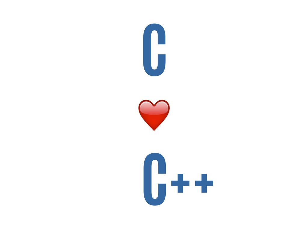 C ❤️ C++