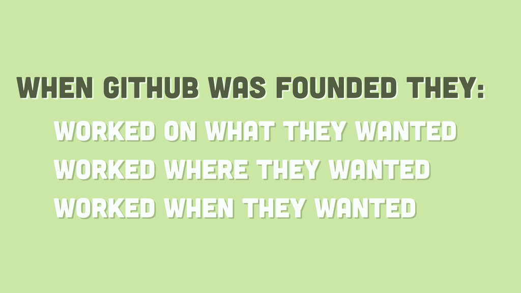 when github was founded they: worked on what th...