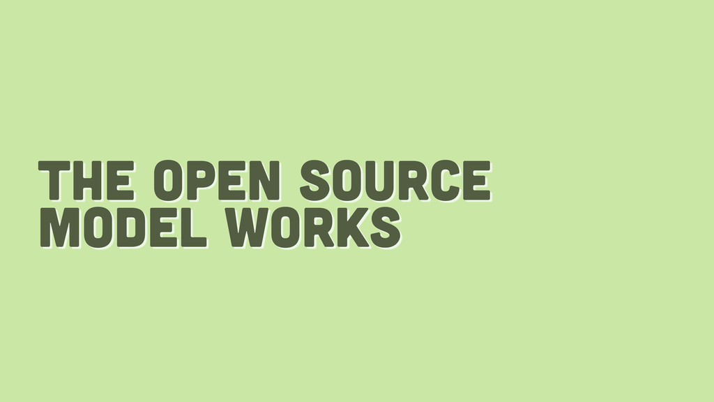 the open source model works