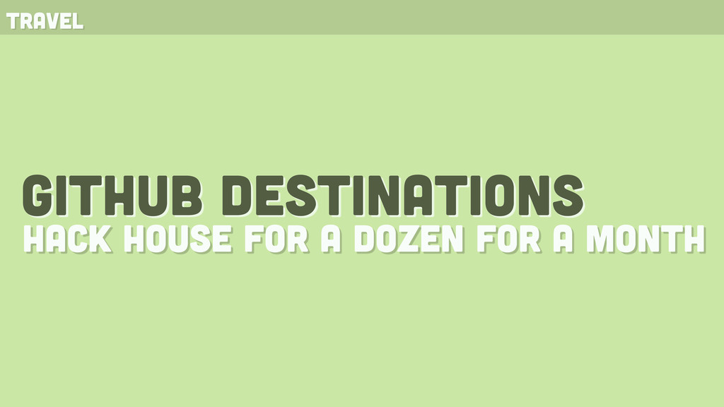 github destinations hack house for a dozen for ...