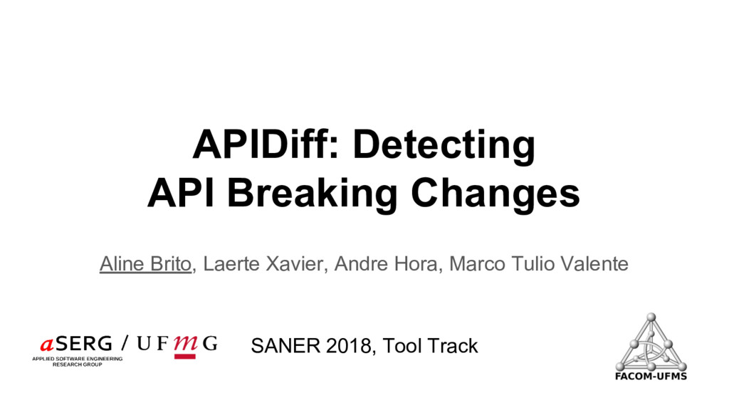 APIDiff: Detecting API Breaking Changes Aline B...