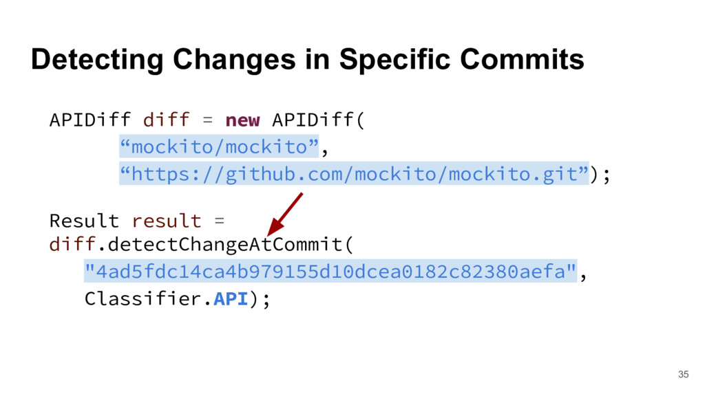 Detecting Changes in Specific Commits 35 APIDif...