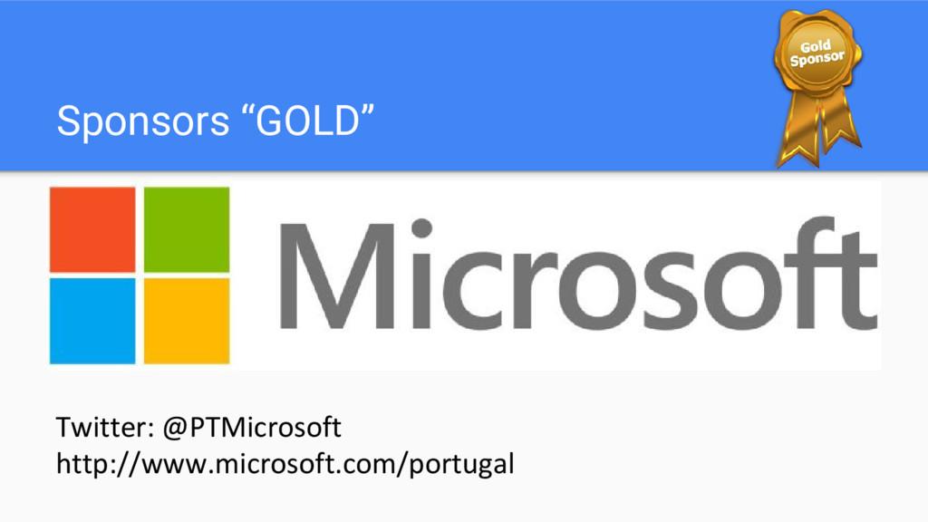 """Sponsors """"GOLD"""" Twitter: @PTMicrosoft http://ww..."""