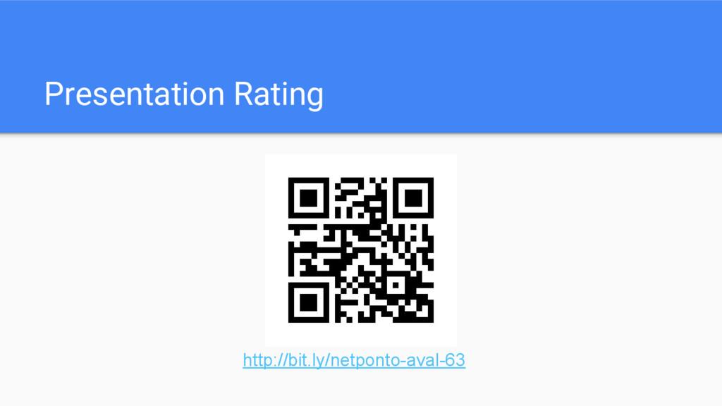 Presentation Rating http://bit.ly/netponto-aval...