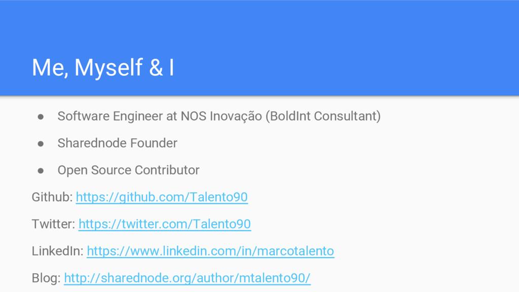 Me, Myself & I ● Software Engineer at NOS Inova...