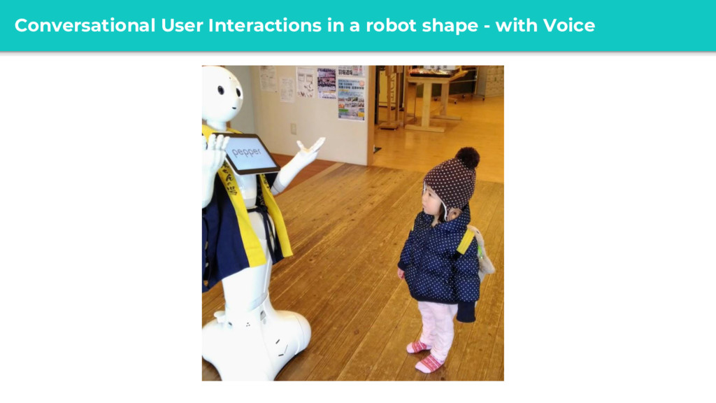 @ Conversational User Interactions in a robot s...