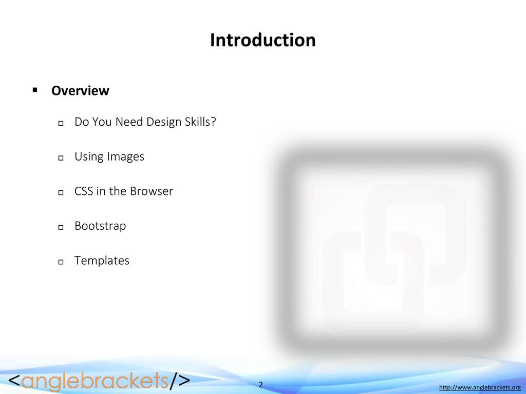 2 http://www.anglebrackets.org Introduction  O...