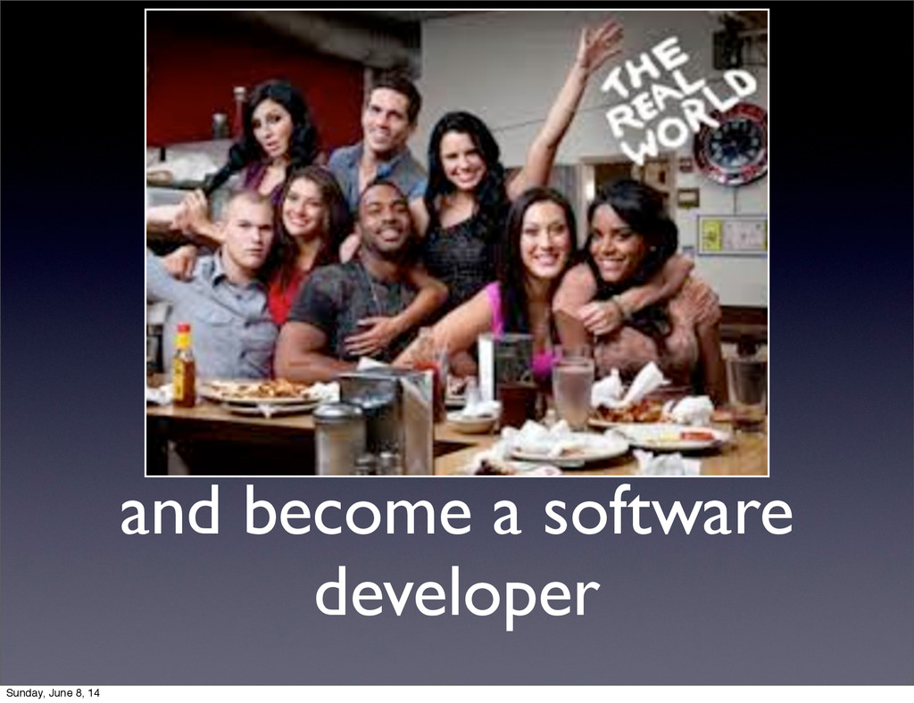 and become a software developer Sunday, June 8,...
