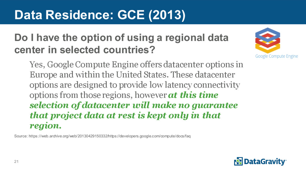 21 Data Residence: GCE (2013) Do I have the opt...