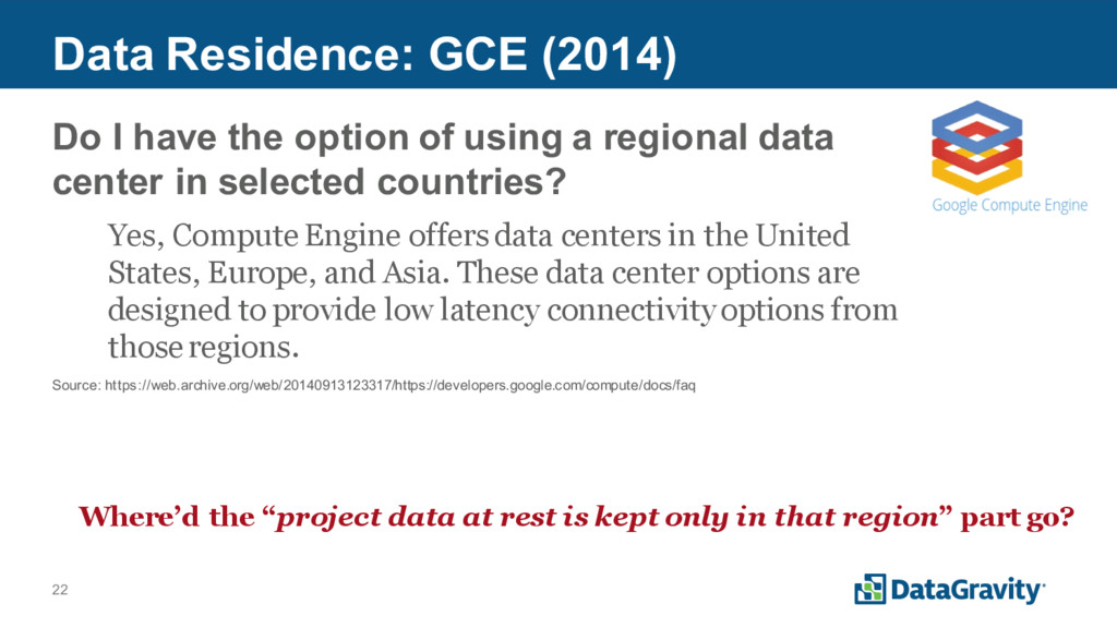 22 Data Residence: GCE (2014) Do I have the opt...