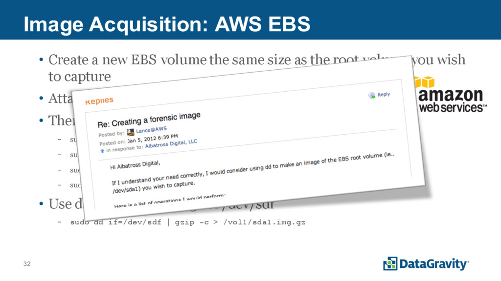 32 Image Acquisition: AWS EBS • Create a new EB...