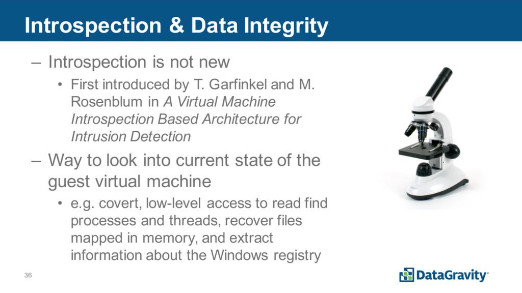 36 Introspection & Data Integrity – Introspecti...