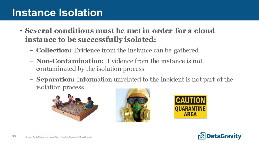 39 Instance Isolation • Several conditions must...