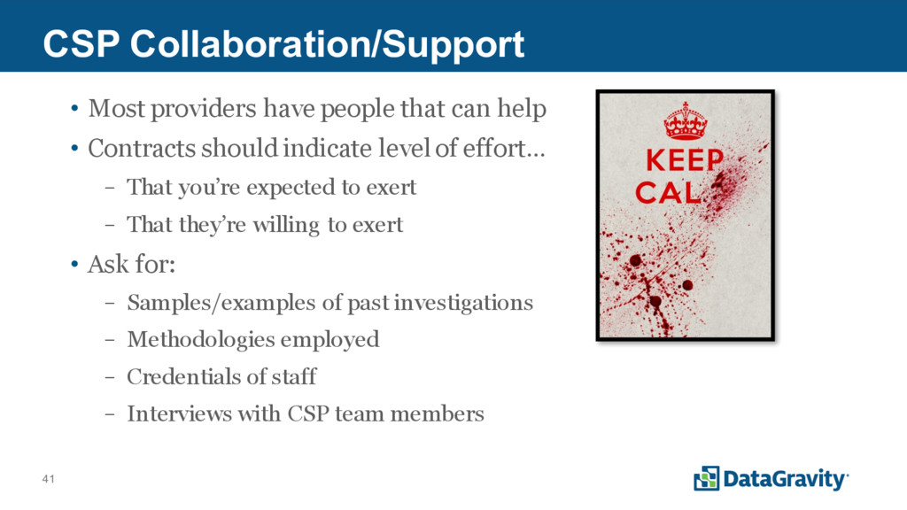 41 CSP Collaboration/Support • Most providers h...