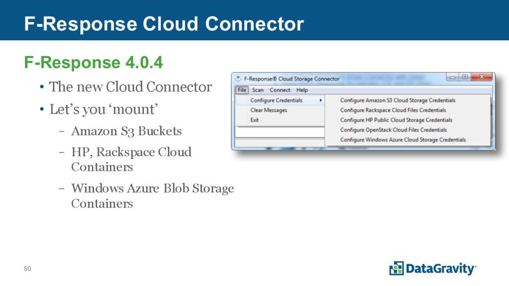 50 F-Response Cloud Connector F-Response 4.0.4 ...