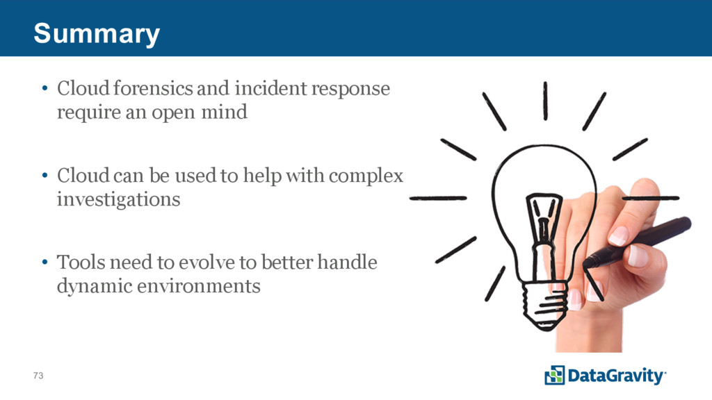 73 Summary • Cloud forensics and incident respo...
