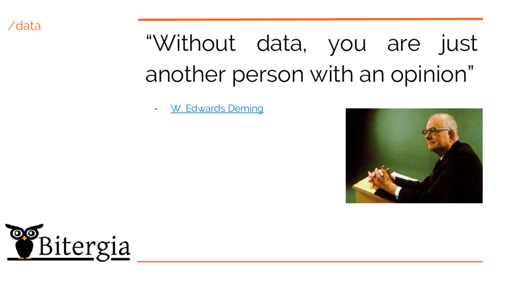 """/data """"Without data, you are just another perso..."""