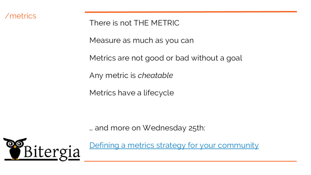 /metrics There is not THE METRIC Measure as muc...