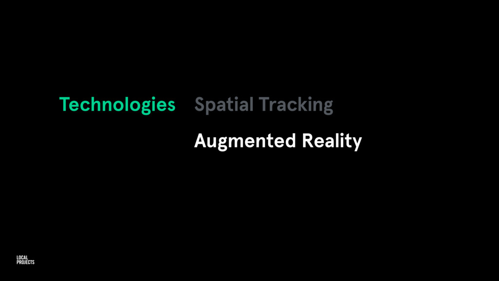 Technologies Spatial Tracking Augmented Reality