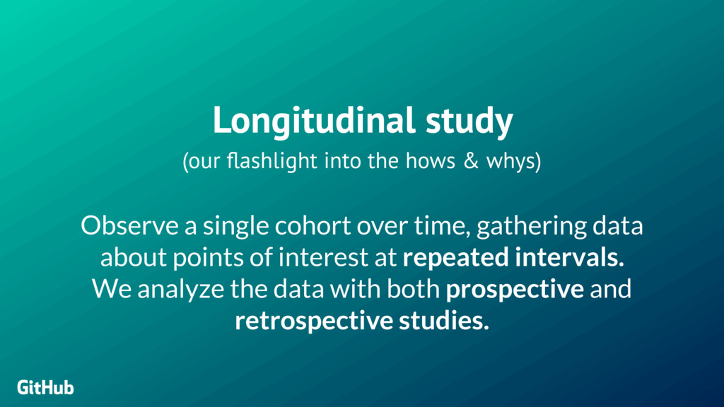 Longitudinal study  (our flashlight into the ...