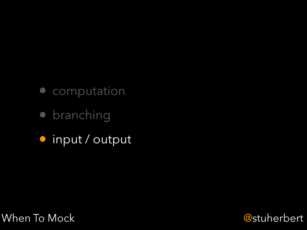 @stuherbert • computation • branching • input /...