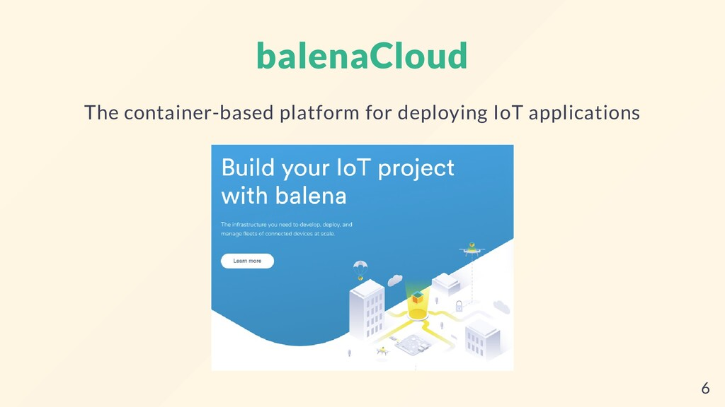 balenaCloud The container-based platform for de...