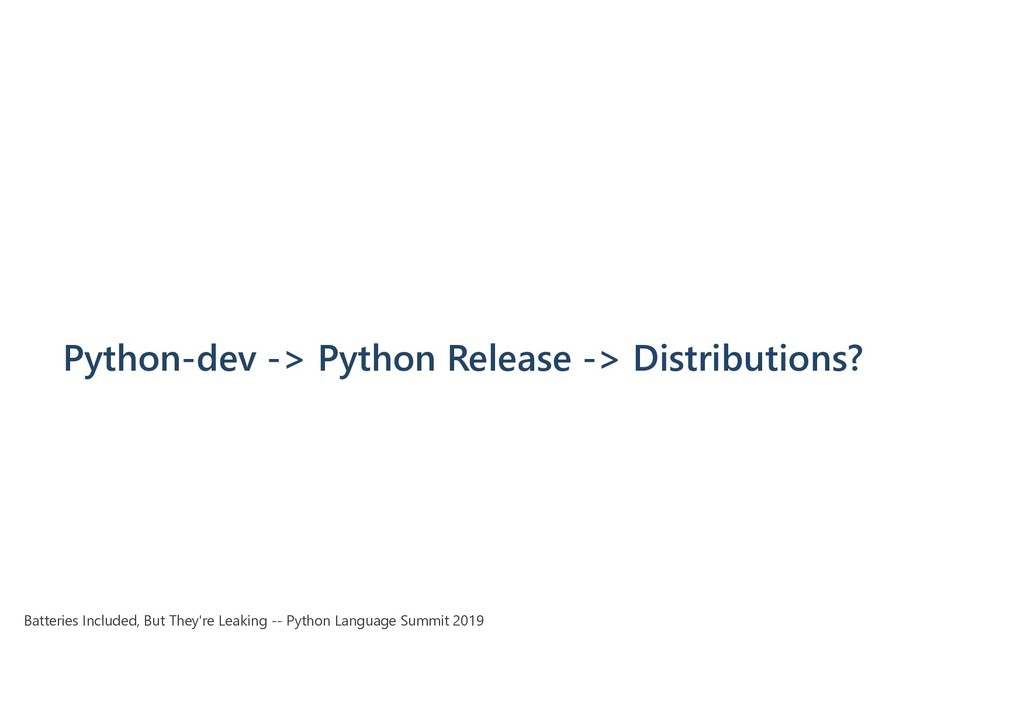 Python-dev -> Python Release -> Distributions? ...