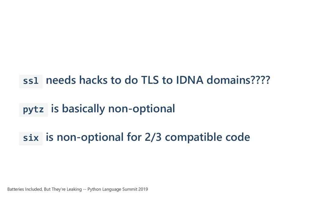 ssl needs hacks to do TLS to IDNA domains???? p...