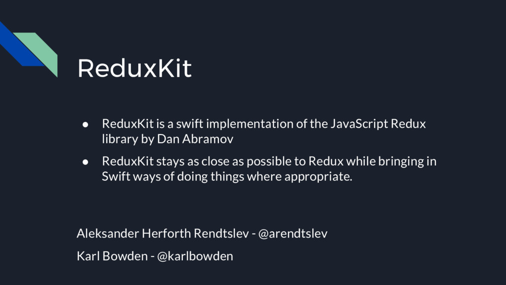ReduxKit ● ReduxKit is a swift implementation o...