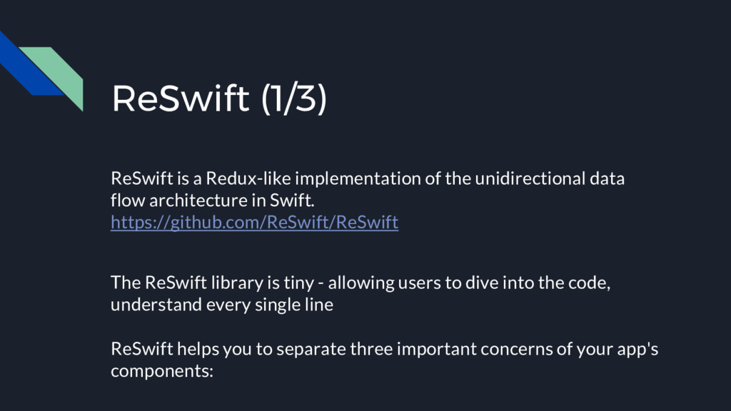 ReSwift (1/3) ReSwift is a Redux-like implement...