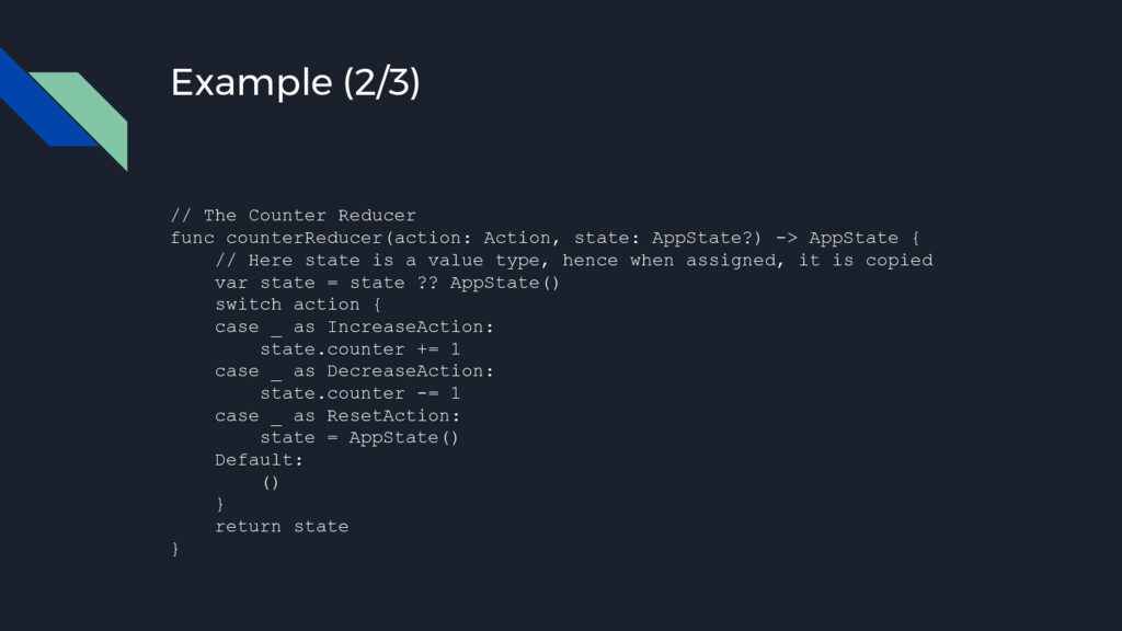 Example (2/3) // The Counter Reducer func count...
