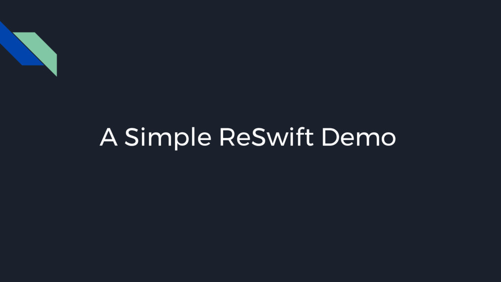 A Simple ReSwift Demo
