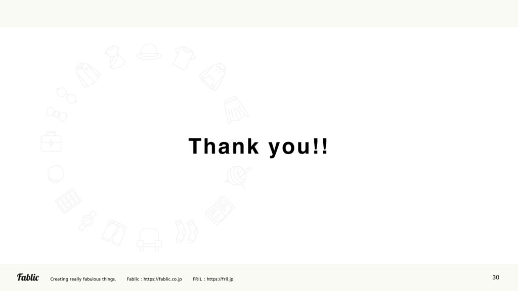 30 Thank you!!