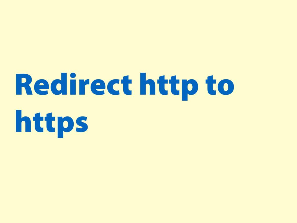 Redirect http to https